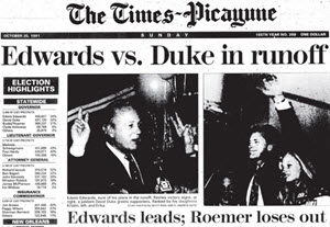 David Duke's sensational second place in the 1992 gubernatorial election made front page news